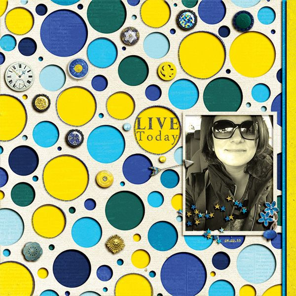 Janet Scott - Reflections of Strength  https://www.pixelscrapper.com/kavel-tasdelen/gallery/live-today-layout-holes-buttons-cutout-background-circles-yellow-dark-green