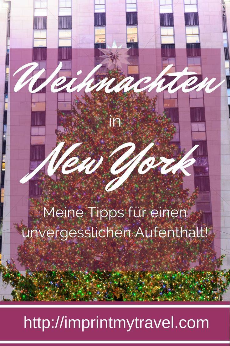 New York ist ein wahrgewordenes Weihnachtsmärchen. Meine Tipps für einen unvergesslichen Aufenthalt in New York zu Weihnachten!