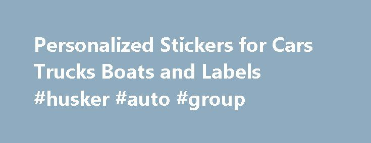 Personalized Stickers for Cars Trucks Boats and Labels #husker #auto #group http://japan.remmont.com/personalized-stickers-for-cars-trucks-boats-and-labels-husker-auto-group/  #auto window decals # Window Accent Stickers Over 35 styles of predesigned windshield logos that you can customize with your phrase! eDecals.com specializes in custom decals and is staffed by sign professionals with over 27 years of experience in the car and truck decals industry. We have built an extensive library of…