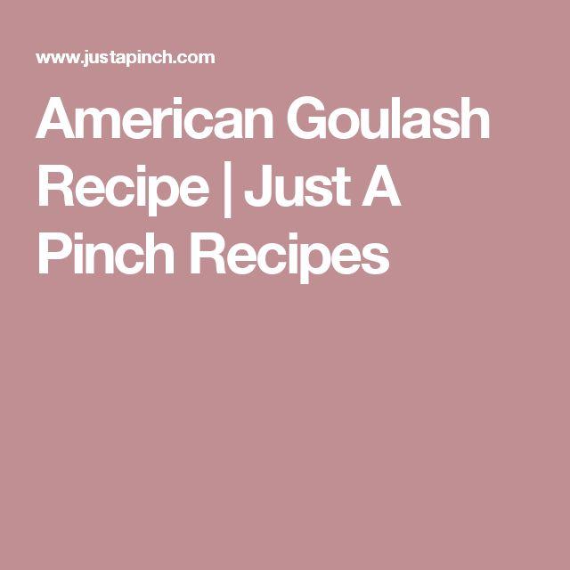 American Goulash Recipe   Just A Pinch Recipes