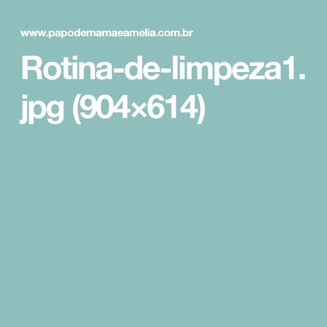 Rotina-de-limpeza1.jpg (904×614)