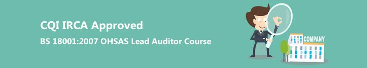 BS Occupational Health & Safety Management Systems (OHSAS) 18001:2007 Lead Auditor Training Course in Dubai & Doha. #OHSAS Lead #AuditorTraining Dubai UAE.  http://www.leadauditorstudy.com/irca-approved-bs-18001-ohsas-lead-auditor-course/