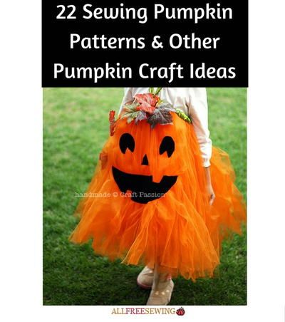 22 Sewing Pumpkin Patterns U0026 Other Pumpkin Craft Ideas