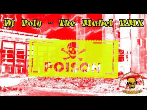 Dj Poly - The Mabel RMX