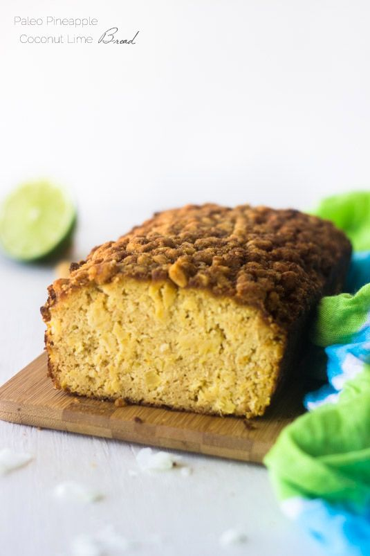 Paleo Pineapple Lime Coconut Bread with Macadamia Streusel -Seriously, this is SO good! | Food Faith Fitness | #recipe #paleo #healthy