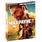 Max Payne 3 Signature Series Guide Paperback – May 15, 2012