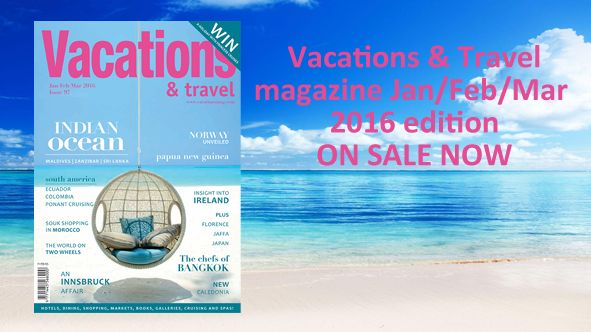 The Summer 2016 issue of Vacations & Travel magazine is out now