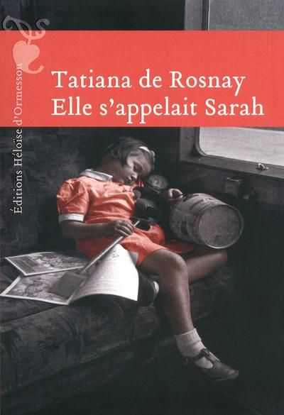Elle s'appelait Sarah - Tatiana De Rosnay