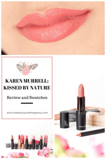 Karen Murrell Lipsticks and Liners: Kissed by Nature