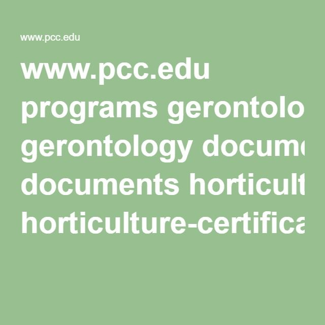 www.pcc.edu programs gerontology documents horticulture-certificate.pdf