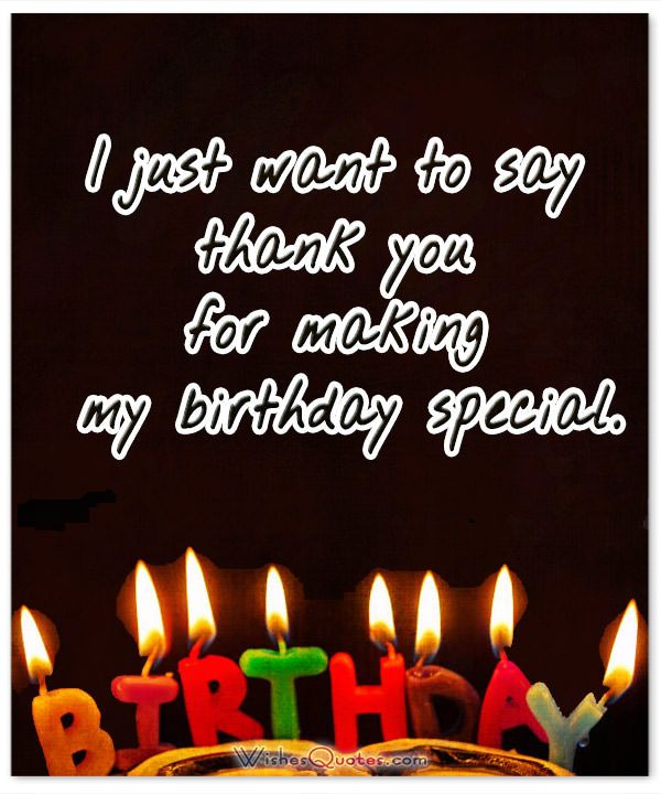 Thank You For Making My Birthday Special Quotes: 25+ Best Birthday Thank You Quotes On Pinterest