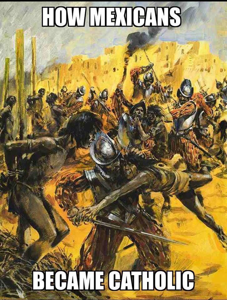 Spanish Inquisition crusades conquistadores. How Mexicans became Catholics. Mexico religion God
