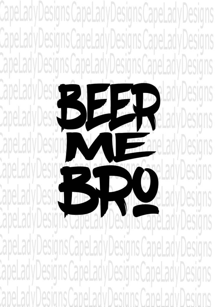 Beer Me Bro Svg file, bachelor svg, funny men's svg (svg, dxf, eps and png) groomsmen svg file, beer svg, beer clipart, it's happy hour by CapeLadyDesigns on Etsy