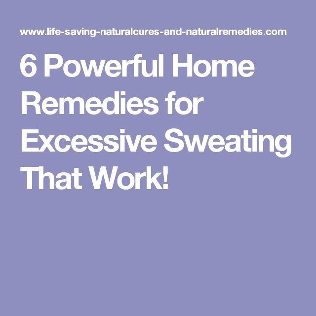 6 Powerful Home Remedies for Excessive Sweating That Work!