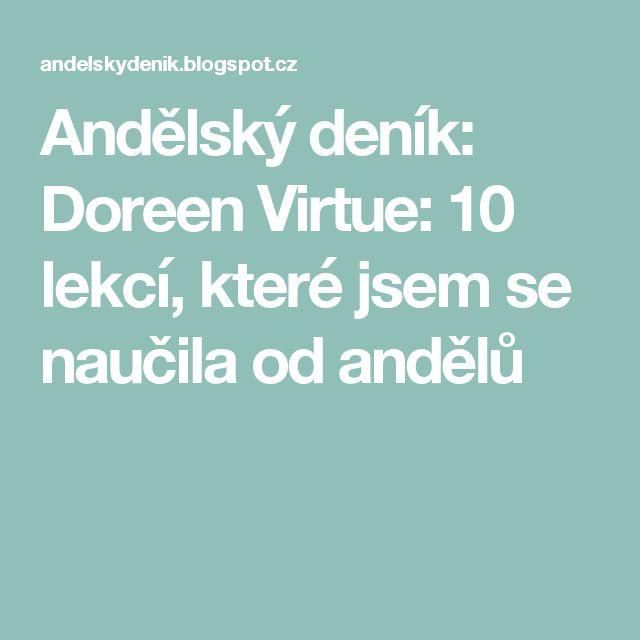 Andělský deník: Doreen Virtue: 10 lekcí, které jsem se naučila od andělů