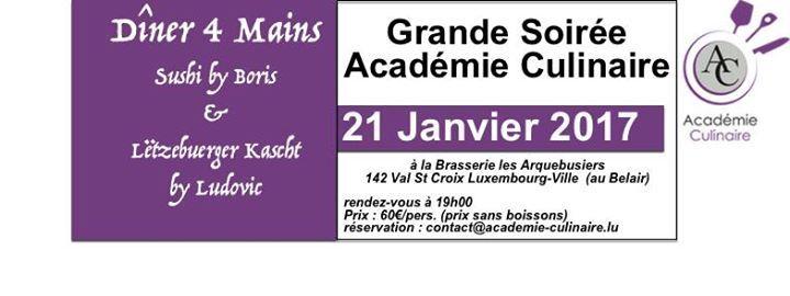 Grande Soiree Academie Culinaire | Brasserie #Les Arquebusiers             21. #Januar 2017 - 19:00  / 142, Val #St Croix,#Luxembourg -   Nous sommes heureux #de vous inviter à notre Grande Soiree Academie Culinaire, #le 21 #Janvier 2017 à #la Brasserie #des Arquebusiers #au Belair (Luxembourg-Ville). Lors #de #ce Dîner 4 Mains vous saurez deguster 5 magnifiques plats #qui associeront à http://saar.city/?p=39811