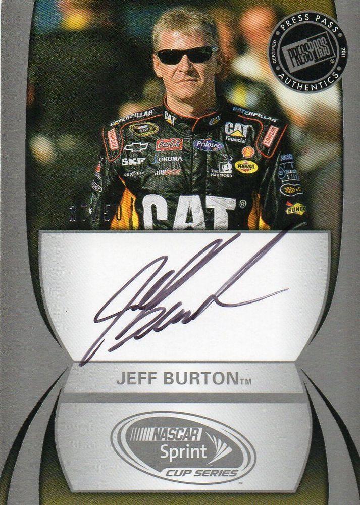 (37 OF 50) 2010 JEFF BURTON CERTIFIED AUTOGRAPH NASCAR PRESS PASS AUTO RACE CARD