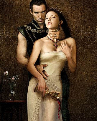 The tudors. Great series. Obsessed with period dramas...