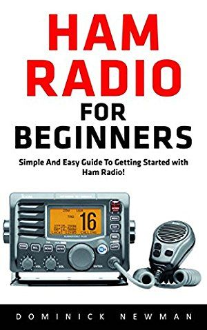 27 April 2017 : Ham Radio for Beginners: Simple and Easy Guide to Getting Started with Ham Radio! (Ham Radio for Beginners, Ham... by Dominick Newman http://www.dailyfreebooks.com/bookinfo.php?book=aHR0cDovL3d3dy5hbWF6b24uY29tL2dwL3Byb2R1Y3QvQjAxR1E4Njg5Ry8/dGFnPWRhaWx5ZmItMjA=