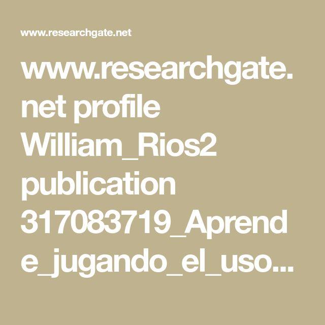 www.researchgate.net profile William_Rios2 publication 317083719_Aprende_jugando_el_uso_de_tecnicas_de_gamificacion_en_entornos_de_aprendizaje links 592497ffaca27295a8c0f1f4 Aprende-jugando-el-uso-de-tecnicas-de-gamificacion-en-entornos-de-aprendizaje.pdf