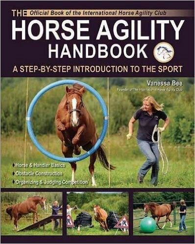 Horse Agility Handbook -- Perfect book for anyone wanting something fun to do with your horse besides riding.   Affiliate link: I may receive a commission if a purchase is made through this link.