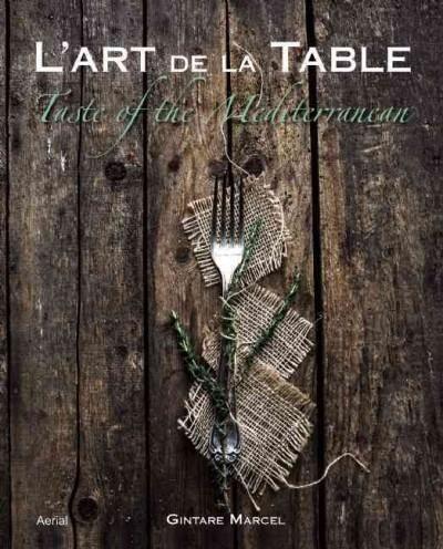 L'art De La Table: Taste of the Mediterranean