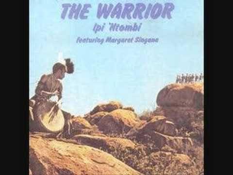 Ipi 'Ntombi Featuring Margaret Singana - The Warrior