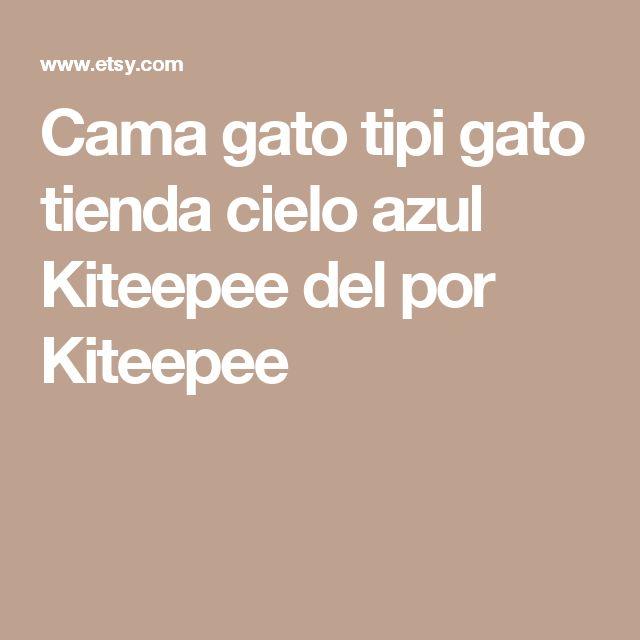 Cama gato tipi gato tienda cielo azul Kiteepee del por Kiteepee