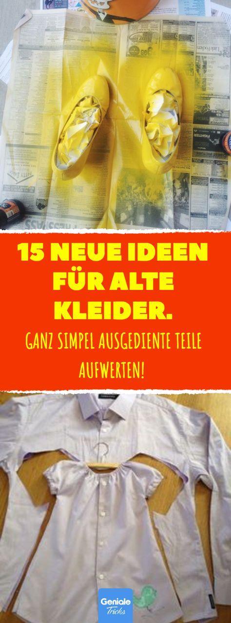 15 neue Ideen für alte Kleider. #refashion #upcyc…