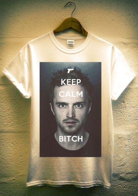 Keep Calm Bitch T-Shirt