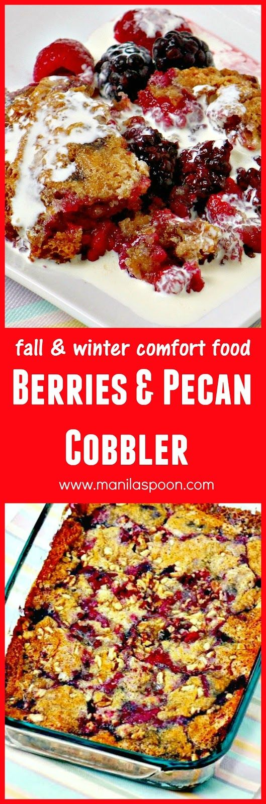 I have brought this dessert to gatherings with family and friends and it's always a big winner! Fruity deliciousness to warm your heart and your tummy this fall and winter   - Mixed Berries and Pecan Cobbler