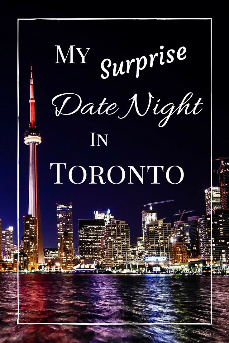 Date night in Toronto