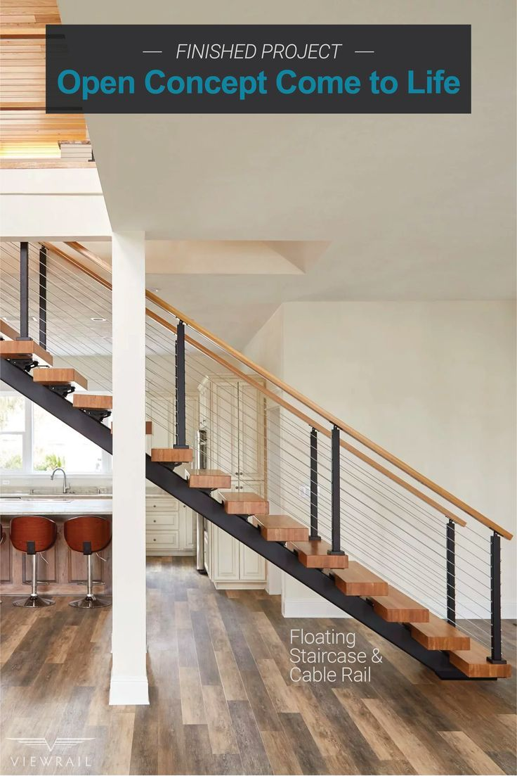 Open Concept Come To Life Viewrail In 2020 Floating Staircase Floating Stairs Staircase Design