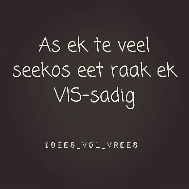 Vis-sadig __[IdeesVolVrees/FB](Kobus Galloway) #Afrikaans #words@play