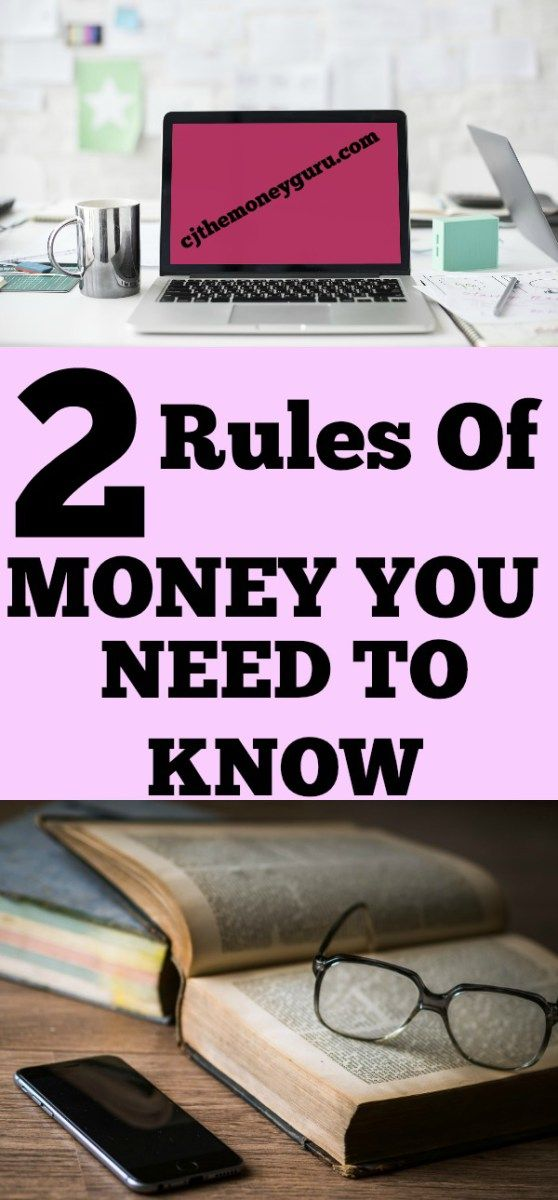 The Two Basic Rules of Money That Will Lead You to Financial Success