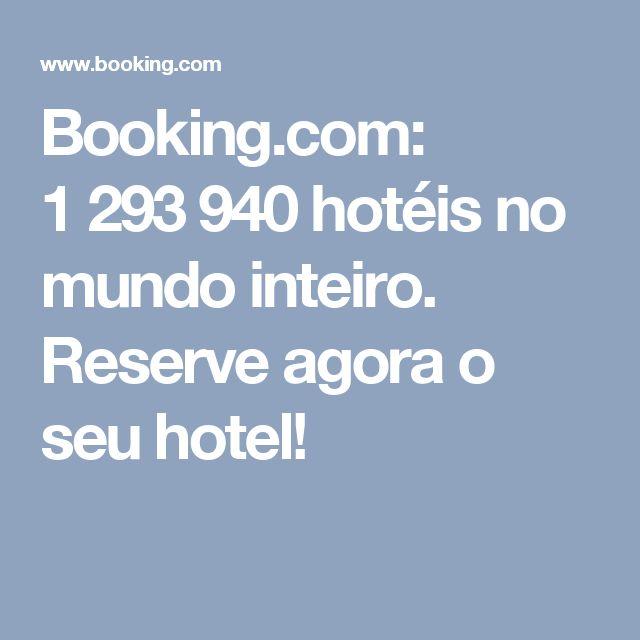 Booking.com: 1293940 hotéis no mundo inteiro. Reserve agora o seu hotel!