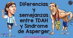 """Diferencias y semejanzas entre TDAH y Síndrome de Asperger """"…cuando se comparte dinero, queda la mitad del dinero; cuando se comparte conocimiento, queda el DOBLE""""  Los síntomas comunes Ambos trastornos comparten ciertos síntomas,..."""