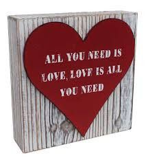 All You Need Is Love Timber Standing Plaque