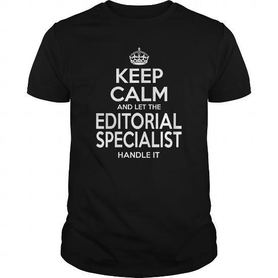 EDITORIAL SPECIALIST - KEEPCALM T-SHIRTS (PRICE:22.99$ ►►► Shopping T-Shirt Here) #editorial #specialist #- #keepcalm #SunfrogTshirts #Sunfrogshirts #shirts #tshirt #hoodie #tee #sweatshirt #fashion #style