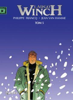 "Jean van Hamme (sc.), Philippe Francq (rys.), ""Largo Winch. Tom 5"", Wydawnictwo Kurc, 2017."
