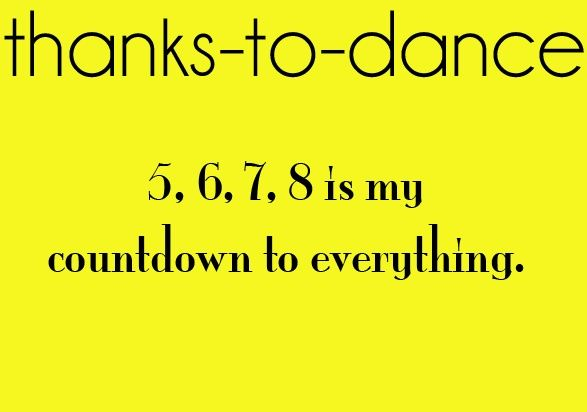 Dancing truths, sometimes I forget what becomes before 5 and what comes after 8.