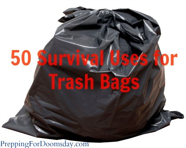 50 Survival Uses for Trash Bags