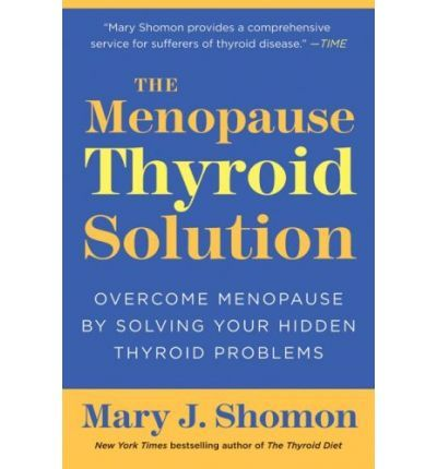 From New York Times bestselling author and nationally recognized patient advocate Mary J. Shomon comes a groundbreaking guide to safely managing menopause through a better understanding of and better care for your thyroid.If you're one of the forty million American women struggling through menopause, you probably know all about the symptoms of fatigue, weight gain, and depression. But what you may not know is that the drop in reproductive hormones frequently triggers a thyroid slowdown--a