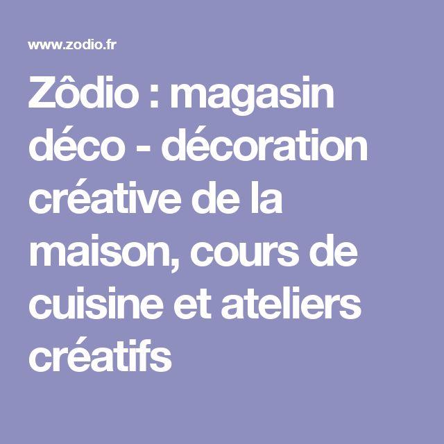 Zôdio : magasin déco - décoration créative de la maison, cours de cuisine et ateliers créatifs