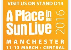 Visit us at Stand D14 at A Place In The Sun Live in Manchester 11-13 March 2016