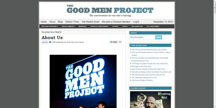 THE GOOD MEN PROJECT - What it means to be a good man in the 21st century.