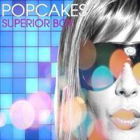 Popcakes - Superior Boy