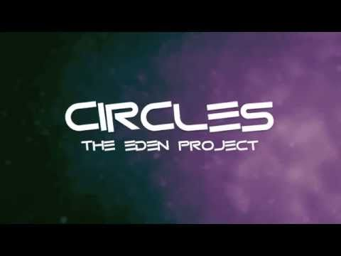 Circles - The Eden Project (Lyrics) - YouTube