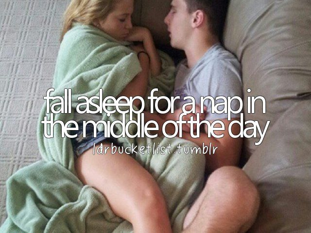 fall asleep for a nap in the middle of the day #bucketlist