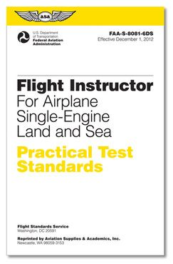 Certified Flight Instructor CFI Single Engine Land & Sea (SEL & SES) - Practical Test Standards (PTS)